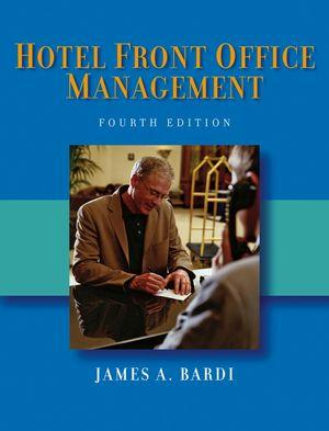 Hotel Front Office Management - Fourth Edition