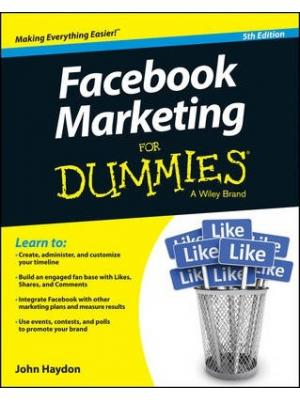 Facebook Marketing For Dummies 5th Edition