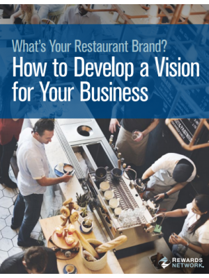What's Your Restaurant Brand? How to Develop a Vision for Your Business