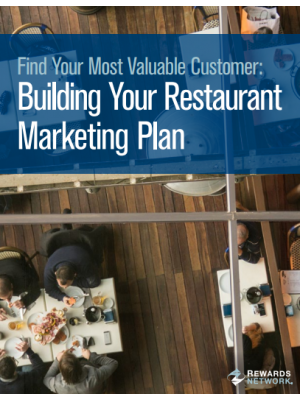 Find Your Most Valuable Customer: Building Your Restaurant Marketing Plan