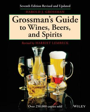 Grossman's Guide to Wines, Beers and Spirits