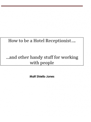 How to be a Hotel Receptionist….