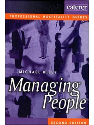 Managing People: A guide for managers in the hotel and catering industry