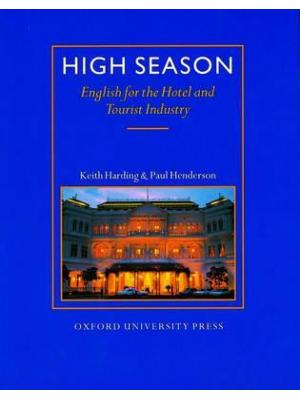 High Season: English for the Hotel and Tourist Industry (Student's Book)