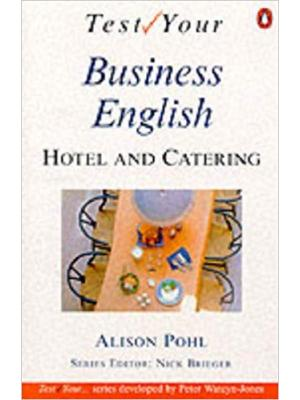 Test Your Hotel and Catering English: Intermediate