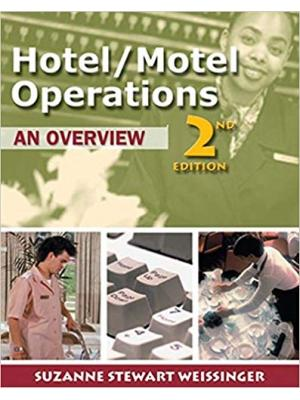 Hotel Motel Operations: An Overview