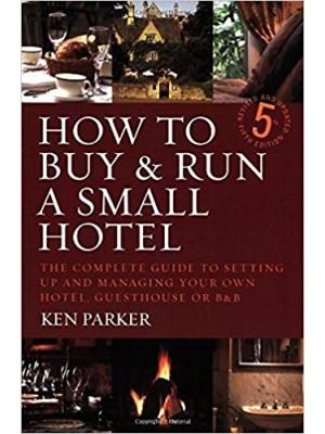 How to Buy and Run a Small Hotel