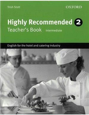 Highly Recommended 2. Teacher's Book (Intermediate): English for the Hotel and Catering Industry