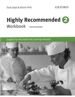 Highly Recommended 2. Workbook (Intermediate): English for the Hotel and Catering Industry