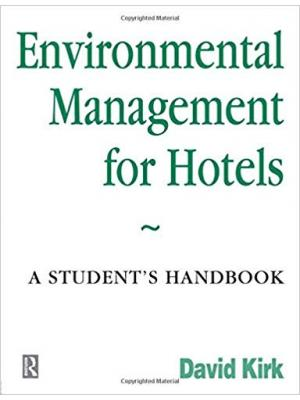 Environmental Management for Hotels: A Student's Handbook