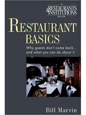 Restaurant Basics: Why Guests Don't Come Back...and What You Can Do About It