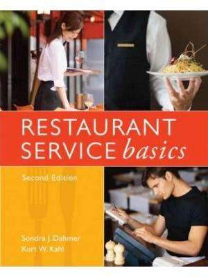 Restaurant Service Basics, Second Edition