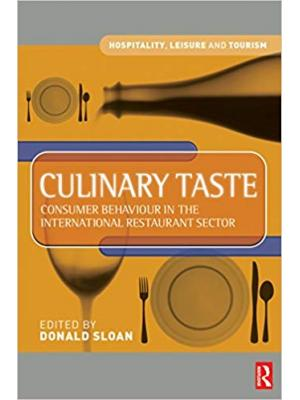 Culinary Taste: Consumer Behaviour in the International Restaurant Sector (Hospitality, Leisure and Tourism)