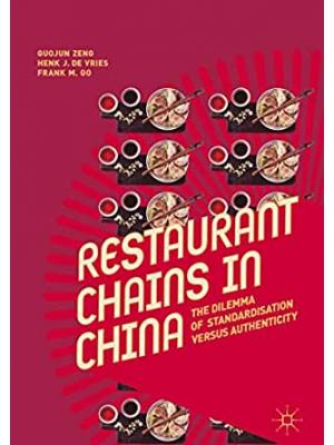 Restaurant Chains in China: The Dilemma of Standardisation versus Authenticity