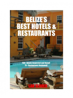 Belize's Best Hotels & Restaurants