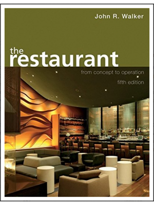 The Restaurant: From Concept to Operation (Fifth Edition)