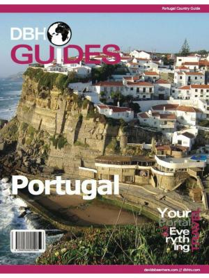 Portugal Country Travel Guide 2013: Attractions, Restaurants, and More...