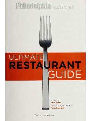 Philadelphia Magazine's Ultimate Restaurant Guide