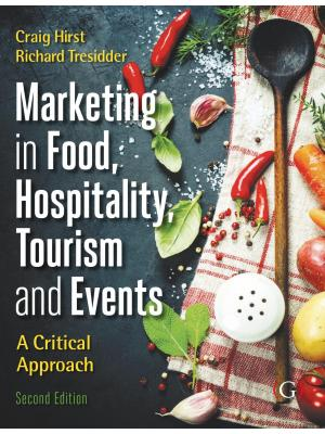 Marketing in Food, Hospitality, Tourism, and Food