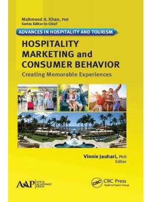 Hospitality marketing and consumer behavior: creating memorable experiences