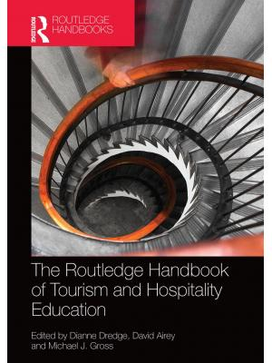 The Routledge Handbook of Tourism and Hospitality Education