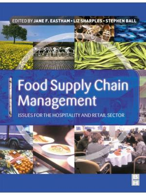 Food Supply Chain Management: issues for the hospitality and retail sectors