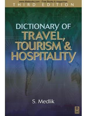 Dictionary of Travel, Tourism and Hospitality, Third Edition